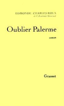 Oublier Palerme - EdmondeCharles-Roux