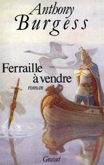 Ferraille à vendre - Anthony Burgess