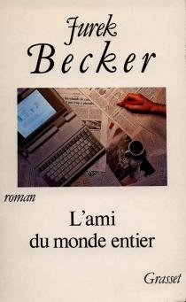L'Ami du monde entier - JurekBecker