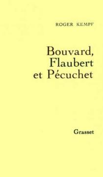 Bouvard, Flaubert et Pécuchet - RogerKempf