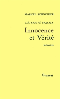 L'éternité fragile : mémoires intimes - MarcelSchneider