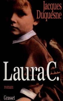Laura C. - JacquesDuquesne