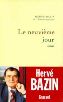 Le Neuvième jour - HervéBazin