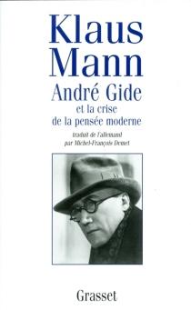 André Gide et la crise de la pensée moderne - KlausMann