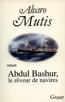 Abdul Bashur, le rêveur de navires| Abdul Bashur, le rêveur de navires - ÁlvaroMutis