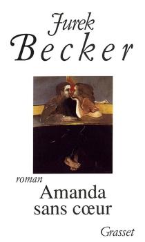 Amanda sans coeur - JurekBecker