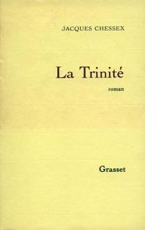 La Trinité - JacquesChessex