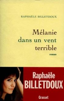 Mélanie dans un vent terrible - MarieBilletdoux