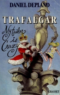 Trafalgar : my tailor is crazy - DanielDepland
