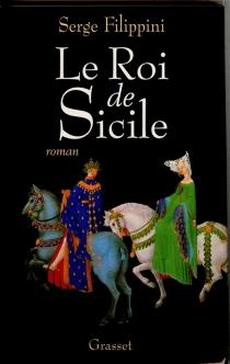 Le roi de Sicile - SergeFilippini