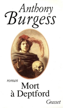 Mort à Deptford - Anthony Burgess