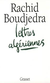 Lettres algériennes - RachidBoudjedra