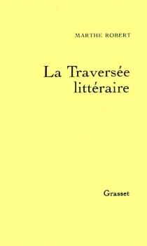 La Traversée littéraire - MartheRobert