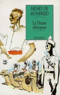 Le drame éthiopien - Henry deMonfreid