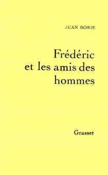 Frédéric et les amis des hommes : présentation de l'Education sentimentale - JeanBorie