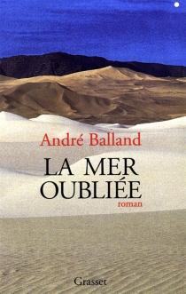 La mer oubliée - AndréBalland