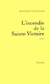 L'incendie de la Sainte Victoire - BernardFauconnier