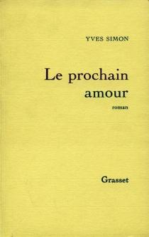 Le prochain amour - YvesSimon