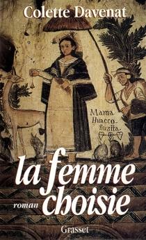 La femme choisie - ColetteDavenat