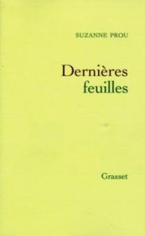 Dernières feuilles - SuzanneProu