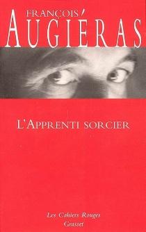 L'apprenti sorcier - FrançoisAugiéras
