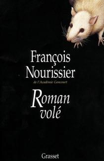 Roman volé - FrançoisNourissier