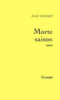 Morte saison - JeanFerniot