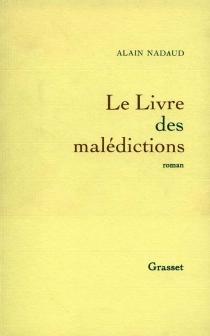 Le livre des malédictions - AlainNadaud