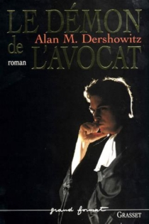 Le démon de l'avocat - Alan M.Dershowitz