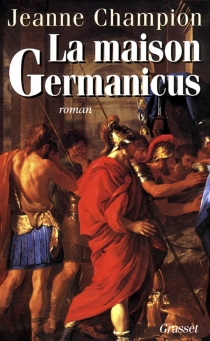 La maison Germanicus - Jeanne Champion