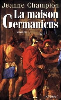 La maison Germanicus - JeanneChampion