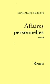 Affaires personnelles - Jean-MarcRoberts