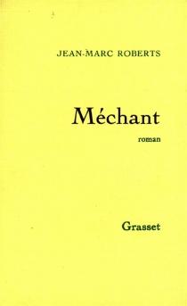 Méchant - Jean-MarcRoberts