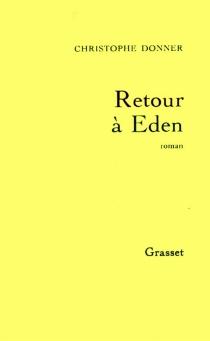 Retour à Eden - ChristopheDonner