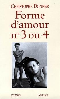 Forme d'amour 3 ou 4 - ChristopheDonner