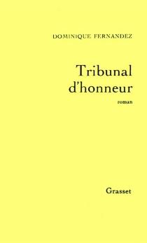 Tribunal d'honneur - DominiqueFernandez