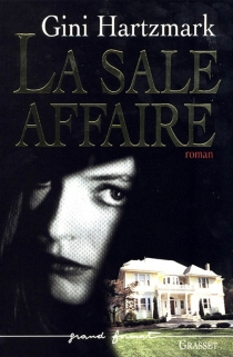 La sale affaire - Gini Hartzmark