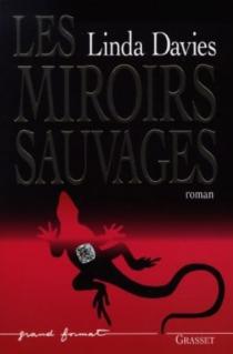 Les miroirs sauvages - LindaDavies