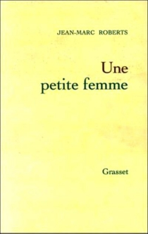 Une petite femme - Jean-MarcRoberts