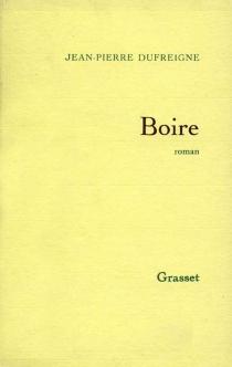 Boire - Jean-PierreDufreigne
