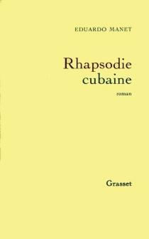 Rhapsodie cubaine - EduardoManet