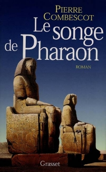 Le songe de pharaon - PierreCombescot