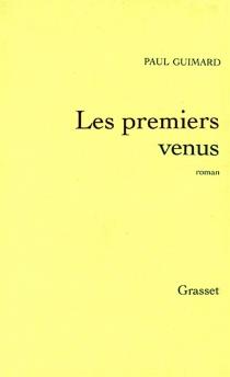Les premiers venus - PaulGuimard