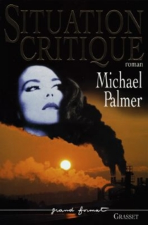 Situation critique - Michael Palmer