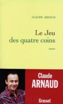 Le jeu des quatre coins - ClaudeArnaud
