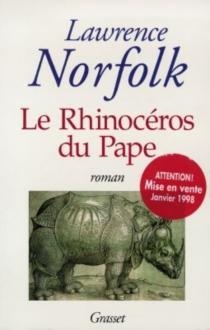 Le rhinocéros du pape - LawrenceNorfolk