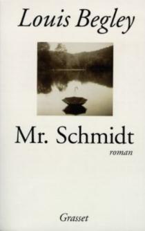 Mr Schmidt - LouisBegley