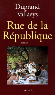 Rue de la République - AlainDugrand