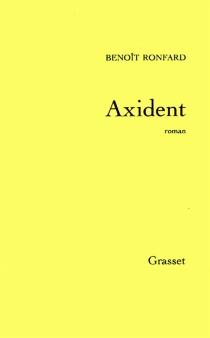 Axident - BenoîtRonfard