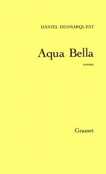 Aqua Bella - DanielDesmarquest